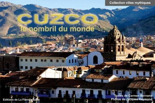Livre : Cuzco, le nombril du monde