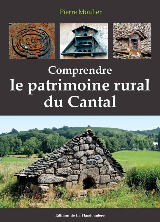 Livre : Comprendre le patrimoine rural du Cantal