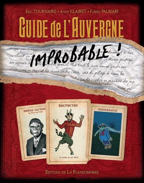 Livre : Guide de l'Auvergne improbable