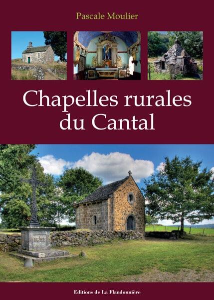 Livre : CHAPELLES RURALES CANTAL