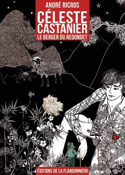 Livre : Céleste Castanier, le berger du Redondet