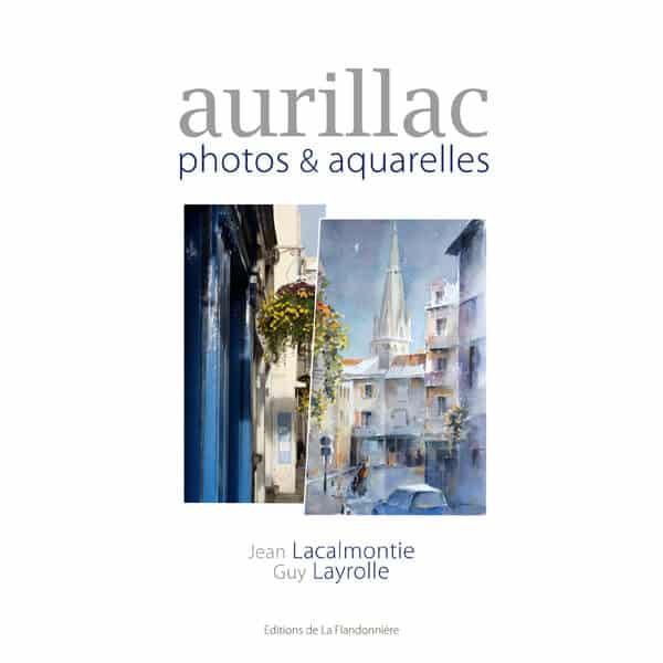 Livre : Aurillac, photos & aquarelles