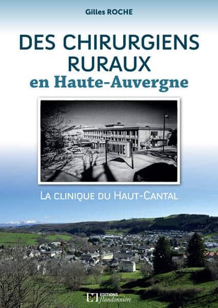 Livre : Des chirurgiens ruraux en Haute-Auvergne