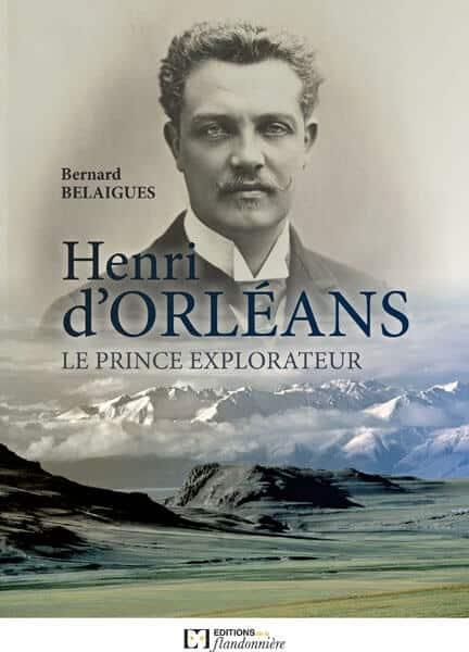 Henri d'Orléans, le prince explorateur