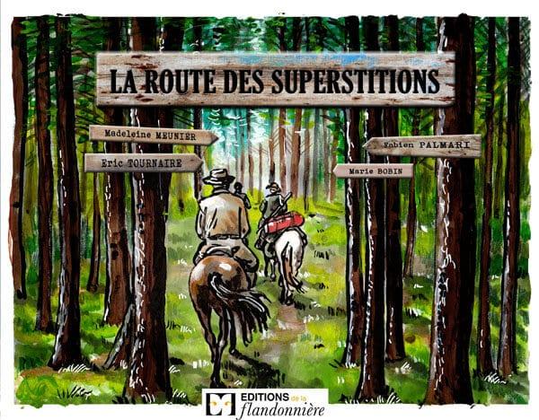 Livre : La route des superstitions