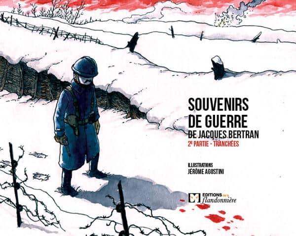 Livre : Souvenirs de guerre de Jacques Bertran - 2ème partie - tranchées