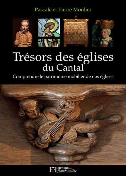 Trésors des églises du Cantal, comprendre le patrimoine mobilier de nos églises