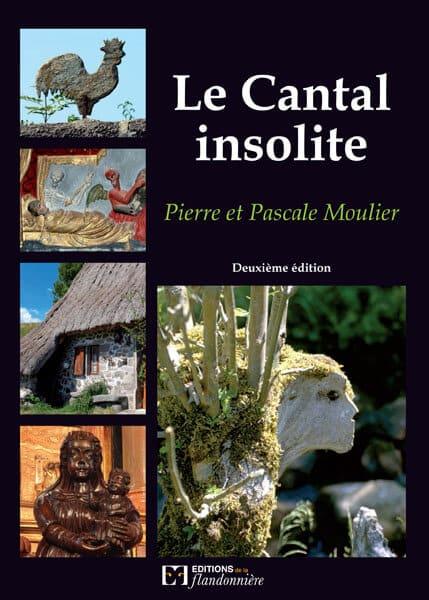 Livre : Le Cantal insolite 2ème-édition