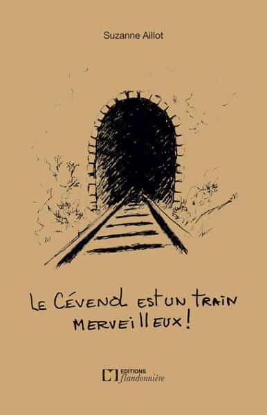 Livre : Le Cévenol est un train merveilleux !