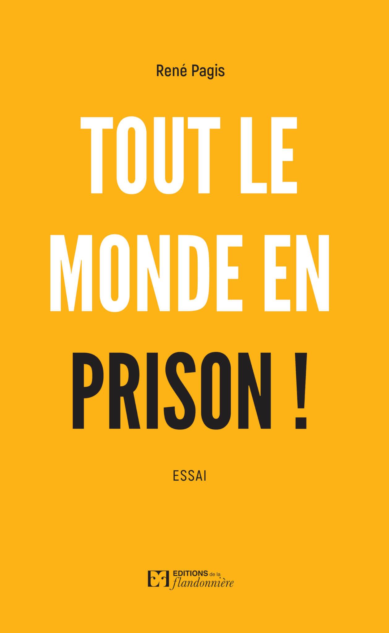 Livre : Tout le monde en prison !